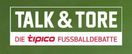 talk-und-tore-tipico-bundesliga-fussball