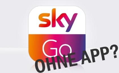 sky-go-ohne-app