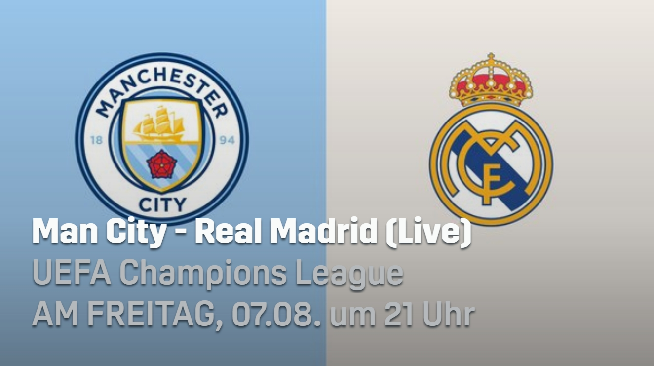 champions-league-spieltag-mancity-real-live-angebot