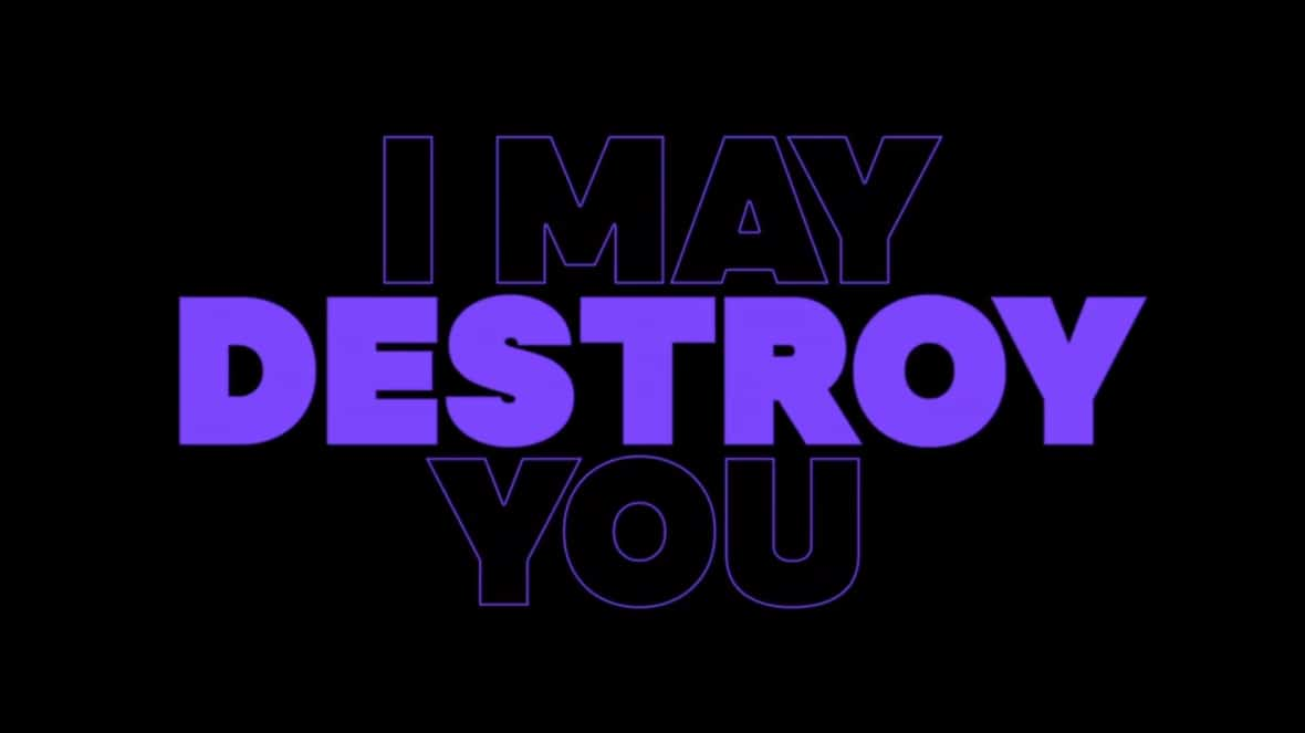 i-may-destroy-you