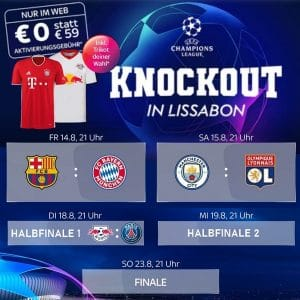 UEFA Champions League Finalturnier LIVE im Sky Sport Paket ab 17,50€ - HIER: Inklusive Trikot!