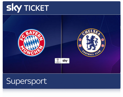sky-ticket-supersport-angebot-bayern-chelsea-live