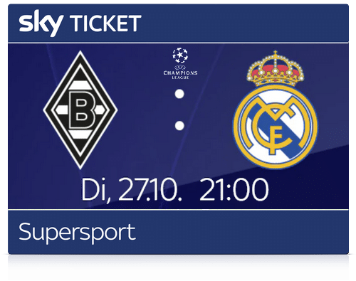 sky-ticket-supersport-champions-league-gladbach-real
