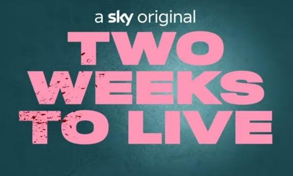 two-weeks-to-live-logo-sky